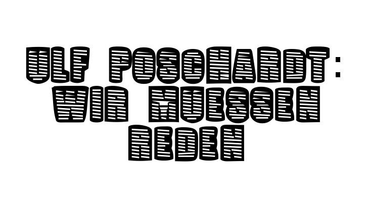 2005/09/30 [taz.de] Ulf Poschard: Wir müssen reden